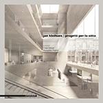 Jan Kleihues - Progetti per la città