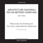 Architetture Razionali per un metodo condiviso – Scritti teorici