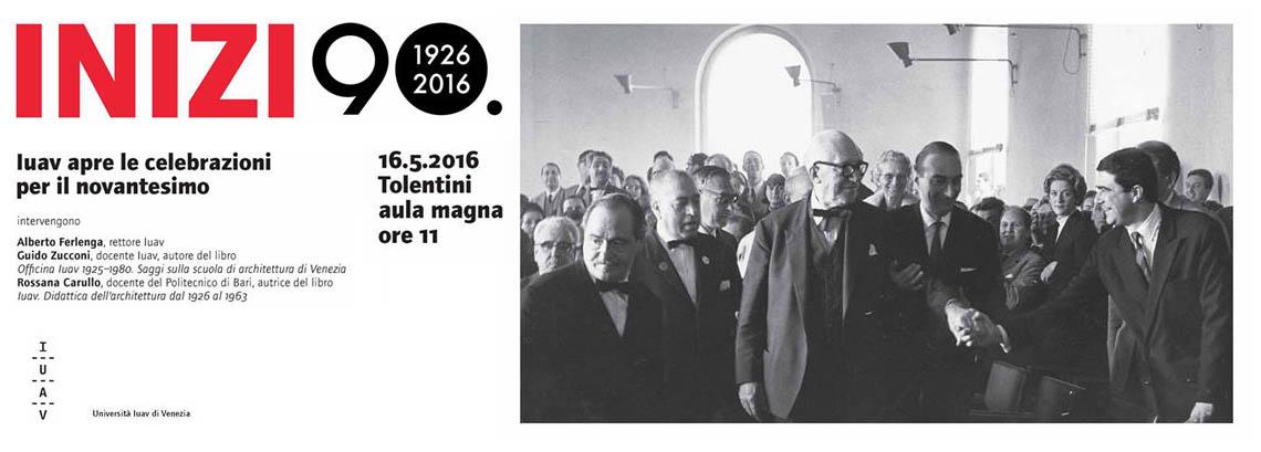 Associazione Culturale Di Architettura - IUAV celebra i 90 anni