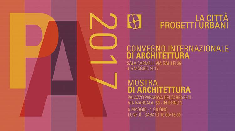 Convegno Internazionale di Architettura: La città. Progetti urbani.