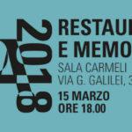 Padova 2018 Architettura: Restauro e Memoria