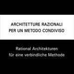 Architetture Razionali per un metodo condiviso